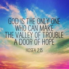 """Jesus said, """"I am the door; if anyone enters through Me, he shall be saved, and shall go in and out, and find pasture."""""""