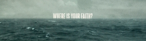 where-is-your-faith-253