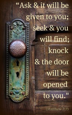 Wisdom-Bible-Verses-–-Scriptures-–-Passages-Quotes-Ask-and-it-will-be-given-to-you-seek-and-you-will-find-knock-and-the-door-will-be-opened-to-you