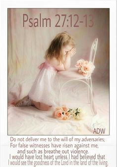 I will move past my enemies with this one, sure hope:     that with my own eyes, I will see the goodness of the Eternal     in the land of the living.   Please answer me: Don't give up.     Wait for the Eternal in expectation, and be strong.     Again, wait for the Eternal.